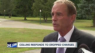 Collins responds to dropped charges