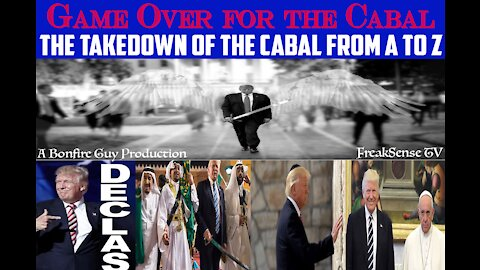 Game Over for the Cabal - The Takedown of the Cabal From A to Z