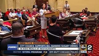 Baltimore City Council supports bill banning sugary drinks - Video