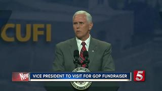 Vice President Pence To Visit Nashville - Video