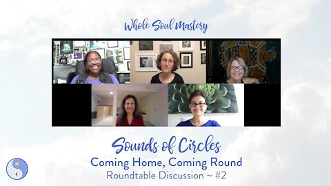 No. 2 ~ Sounds of Circles Podcast: Fear, Triggers, Truth, Love, & The Power of Choice