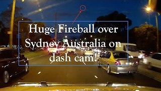 Fireball Captured on Dashcam in Sydney - Video