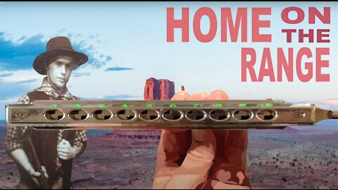 How to Play Home on the Range on a Chromatic Harmonica