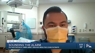 ICU doctor says there aren't enough beds for COVID patients