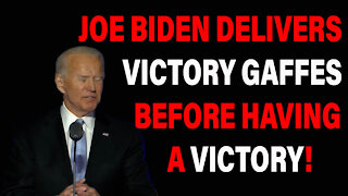 Joe Gaffes His Way Through Victory Speech Before Victory!