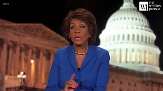 Maxine Waters: When Trump Is on TV We Need a Parental Advisory
