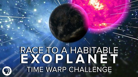 The Race to a Habitable Exoplanet - Time Warp Challenge