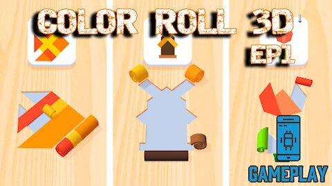 Gameplay: Color Roll 3D EP1