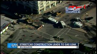 Third Ward gas leak caused by Milwaukee streetcar construction - Video