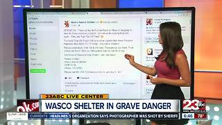 Wasco Animal Shelter full and in danger