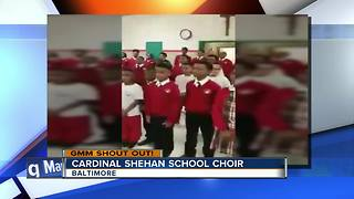 Good morning from the famous Cardinal Shehan School Choir - Video