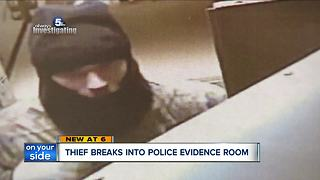 Windham police looking for person who broke into department's evidence room - Video