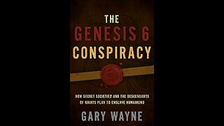 Secret Societies and the Descendants of Giants Plan to Enslave Mankind with Gary Wayne