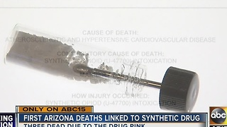 DEA: Three Arizona deaths linked to synthetic drug Pink - Video
