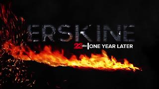 Erskine Fire -  One Year Later - Video