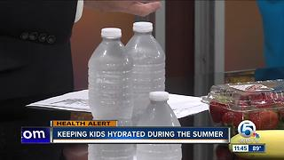Keep your kids hydrated for the summer - Video