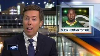 Packers DL Letroy Guion heading to trial - Video