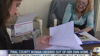 Pinal County woman ordered out of her own home after dispute with tenant - Video
