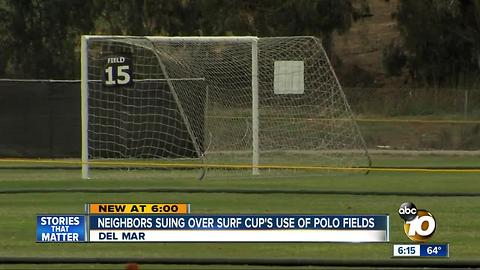 Neighbors suing over Surf Cup's use of polo fields