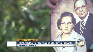 Family hopes to find piece of destroyed heirloom - Video