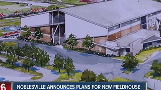Noblesville announces plans for new fieldhouse - Video