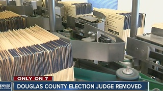 Douglas County election judge not welcome back after allegedly saying he destroyed Democrat ballots - Video
