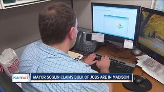 Politifact WI: Mayor Soglin says bulk of jobs are in Madison - Video