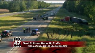 Northbound Interstate 69 in Charlotte closed due to semi-truck crash - Video