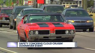 Safety concerns cloud Cruisin' Downriver event - Video