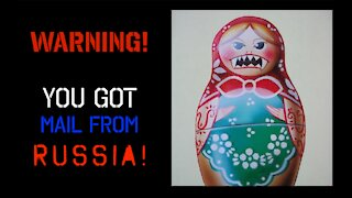 WARNING - You got mail from Russia!!