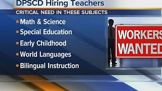 Workers Wanted: DPSCD hiring teachers - Video