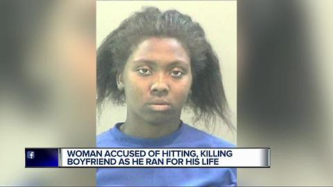 Woman accused of hitting, killing boyfriend as he ran for his life