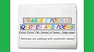 Funny news: Politicians are confused with counterfeit money! [Quotes and Poems]