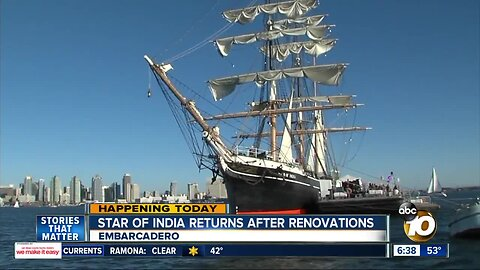 Star of India returns to Embarcadero after renovations