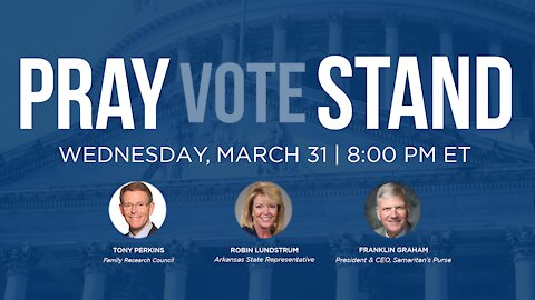 Pray Vote Stand: Join Franklin Graham in Prayer for our Children