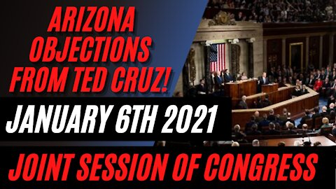 ARIZONA OBJECTIONS in the Joint Session of Congress on January 6th, 2021! Election 2020