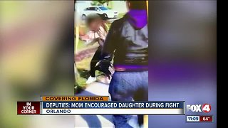 Deputies say mom encouraged daughter during fight