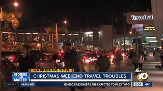 Christmas weekend travel troubles in San Diego - Video