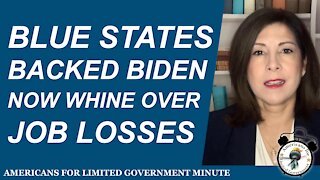 Blue States Backed Biden Now Whine Over Job Losses