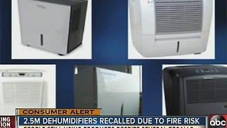 RECALL ALERT: Frigidaire, Soleus Air, Kenmore and other dehumidifiers recalled due to fire threat - Video