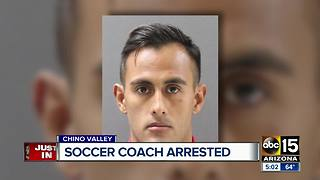 Chino Valley soccer coach arrested for sexual assault - Video