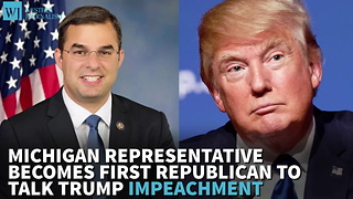 Michigan Rep Becomes First Republican To Talk Trump Impeachment - Video