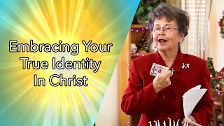 Embracing Your True Identity In Christ