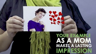 Your example as a mother is an indelible mark. - Video