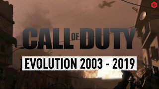 CALL OF DUTY EVOLUTION 2003 - 2019
