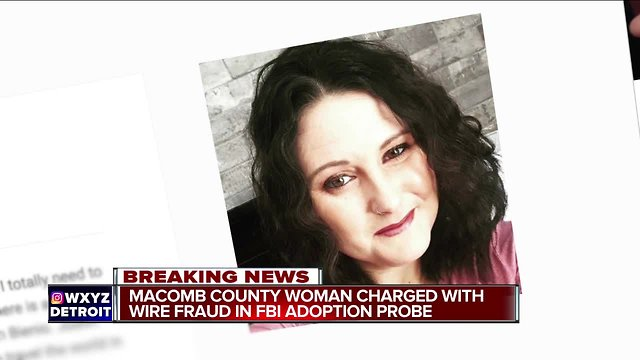 Macomb County mother charged with wire fraud in FBI adoption probe