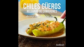 Shrimp Stuffed Güeros Chiles