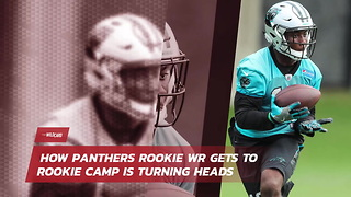 How Panthers Rookie Gets To Rookie Camp Is Turning Heads - Video