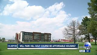Will Park Hill Golf Course be affordable housing?