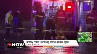 Deadly crash involving Border Patrol agent - Video